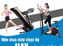 nên mua máy chạy bộ hay xe đạp tập thể dục